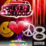 Forever Old Skool - Volume 8