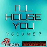 I'LL HOUSE YOU VOL. 7