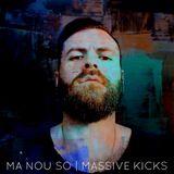 MA NOU SO - Massive Kicks #1   Radio Must Athens