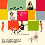 "The American Way of Life vous présente Cora Lynn & the Rhythm Snatchers  ""Rockin' the way i feel"""