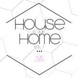 House Is Our Home Vol. 1