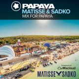 Matisse & Sadko - Mix for Papaya