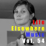 Life Elsewhere Music Vol 54