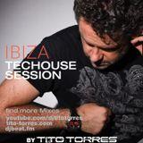 IBIZA TECHOUSE SESSION #3