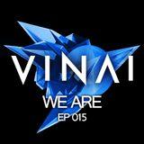 VINAI - We Are 015.
