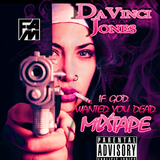 If god wanted you dead mixtape