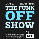 The Funk Off Show - 22 June 2013