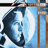 Springtime On Venus