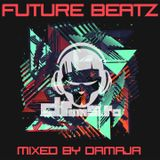 Damaja - Future Beatz - LIVE @ Drums .ro Radio (May 2016)