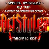 "Special ArtStylez - "" The Past The Present The Future "" - Mixed By Dj Tof"