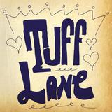 Tuff Love Radio 14/05/2017