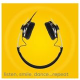 listen, smile, dance...repeat