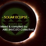 SOLAR ECLIPSE, Mixed & compiled by: ABIS
