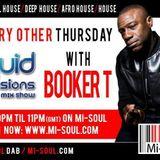 Booker T | Liquid sessions mastermix | Thur 9-11pm | 15.10.15 | Mi-Soul Radio
