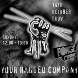 Your Ragged Company on Forge Radio 14th October 2012