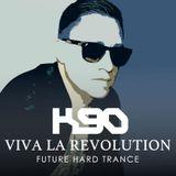 K90 - Viva La Revolution