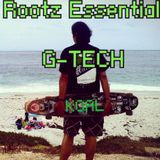 Rootz Essentials - Mixed by G-TECH