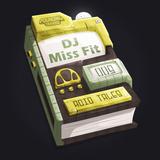 DJ Miss Fit - Acid Tales - Chapter Nine