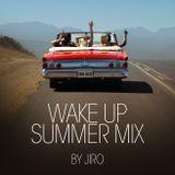 Wake Up Summer Mix