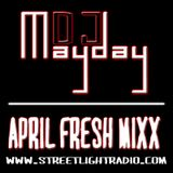 DJ Mayday April Fresh Mixx