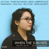 When The Sun Hits #52 on DKFM