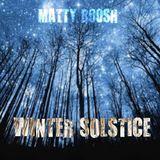 MATTY B00SH - Winter Solstice