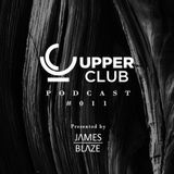Upper Club Podcast #011