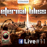 Eternal Bliss Live Session #11 - Novembre 2017