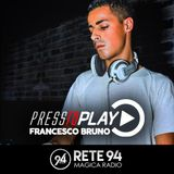 PRESS TO PLAY | 03/03/2019 | Francesco Bruno