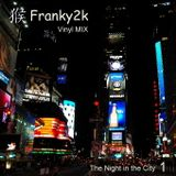 Franky2k - The Night over the City 1