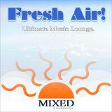 Fresh Air! (MIXED) : Time Zone 1. (aug 2013)
