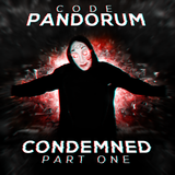 Condemned Pt.1 (by Code: Pandorum)