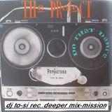 dj to-si deeper mix-mission  (2012-07-19)