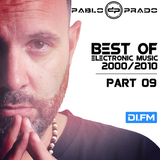 Pablo Prado (aka Paul Nova) - Best Electronic Songs 2000-2010 PART 09 (DI FM)