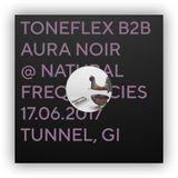 Toneflex & Aura Noir b2b @natural frequencies Tunnel Gießen 17.06.2017