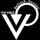 Vibez Refresh Session [VRS-158] 24 Jan. 2016 live on Bassport FM