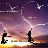 Ranking Lentos Latinos, Junio 2013  -Dj Gabi Cattaneo