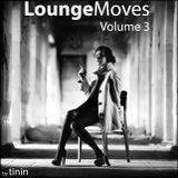 LoungeMoves Vol.3
