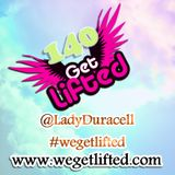 Get Lifted 140 (Old Skool Throwback Edition) mixed by DJ Lady Duracell