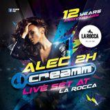 Alec 2H Live Set At Creamm Reunion Oct.15 At La Rocca