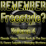 Remember Freestyle? Volume 4 (Mix Set)