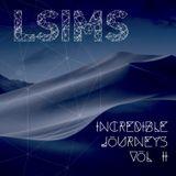 Incredible Journeys II