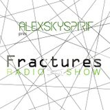 Alexskyspirit - Fractures Radioshow 02