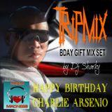 TRIP MIX... Happy Birthday Charlie