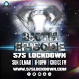 S7S Lockdown - DJ S7S In The Mix #Episode350
