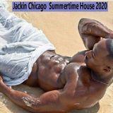 Jackin Chicago  Summertime House 2020