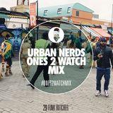 Funk Butcher - Urban Nerds #Ones2Watch Mix