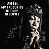 2016: My Favourite Hip Hop Releases