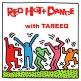 RED HOT & DANCE with Tareeq | Episode (27)