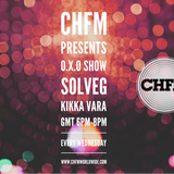 DJ SOLVEG & KIKKA VARA OXO Show CHFM 27/02/2019